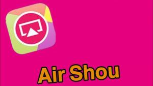 AirShou Screen Recorder Download