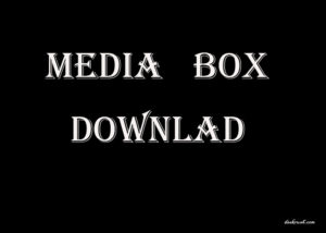 MediaBox HD APK Download Free For Android & iOS