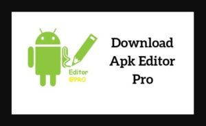 Apkeditor Download Free the Latest Version for Android