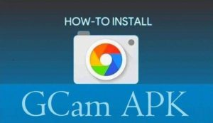 Gcam Apk Download Free the Latest Version for Android