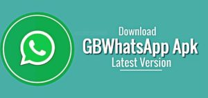 Download GB Whatsapp Apk the Latest Version For Android