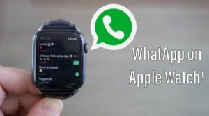 How To Get Whatsapp Apple Watch