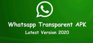 Download Whatsapp Transparent Apk the Latest Version For Android