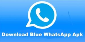 Download Blue Whatsapp Apk the Latest Version For Android