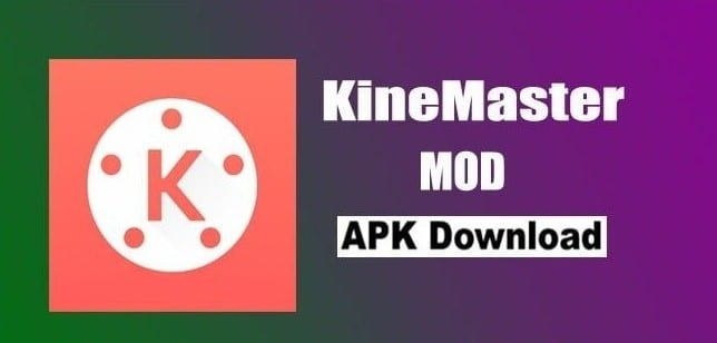 Download KineMaster MOD APK 2021 (Unlocked) for Android & iOS & PC