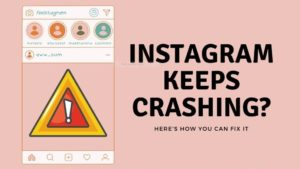 How to Fix Instagram Keeps Crashing For Android & iOS (100% Working)
