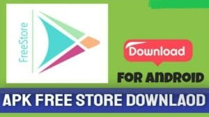Freestore APK 2021 Download Free Latest Version for Android