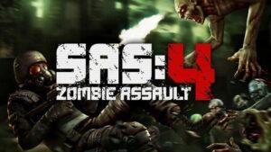 SAS: Zombie Assualt 4 MOD APK (Level 100 /Infinite Money /MOD Menu)