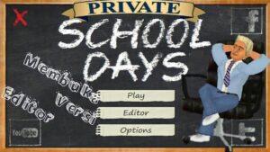 School Days MOD APK 2021 Download (Unlocked Editor, MOD Menu)
